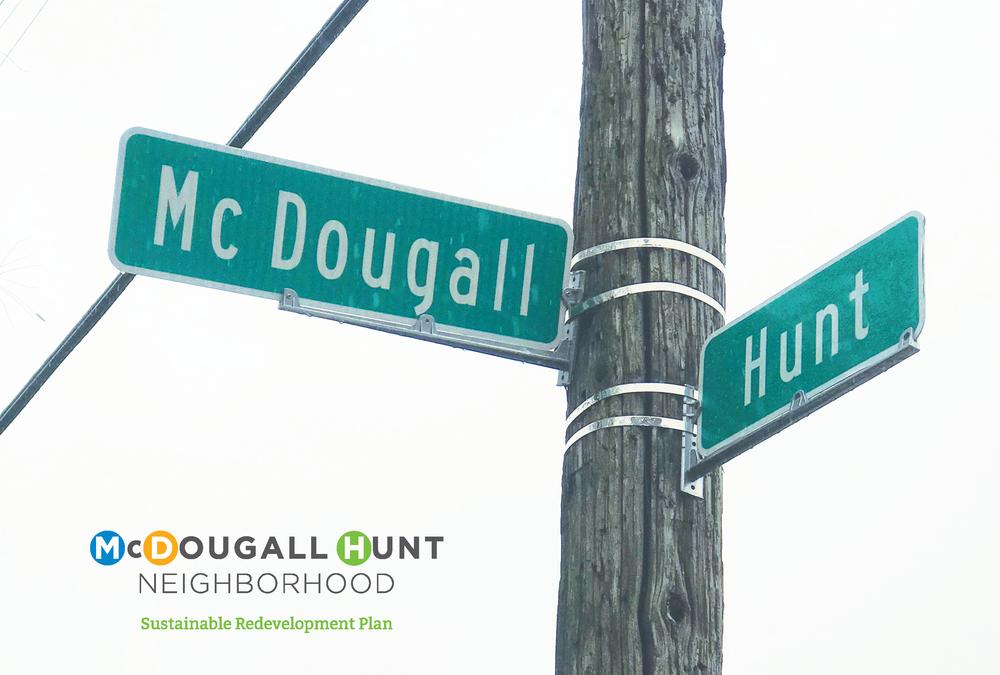 What's Happening in the McDougall-Hunt Neighborhood?