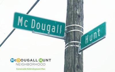 What's Happening in the McDougall-Hunt Neighborhood?